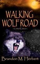 Walking Wolf Road Book