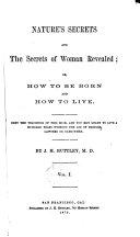 Nature's Secrets and the Secrets of Woman Revealed