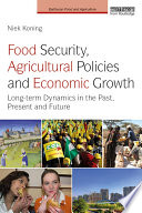 Food Security  Agricultural Policies and Economic Growth
