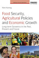 Food Security, Agricultural Policies and Economic Growth