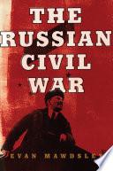 The Russian Civil War