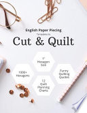 English Paper Piecing Templates to Cut & Quilt