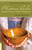 Mistress Oriku: Stories from a Tokyo Teahouse (Tuttle Classics)