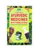 Hand Book of Ayurvedic Medicines with Formulations (a Complete Hand Book of Ayurvedic and Herbal Medicines)