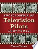 Encyclopedia Of Television Pilots 1937 2012