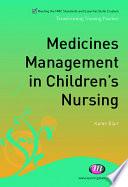 Medicines Management In Children S Nursing