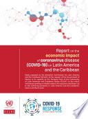 Report on the Economic Impact of Coronavirus Disease  COVID 19  on Latin America and the Caribbean Book