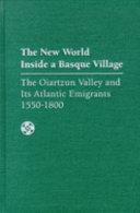 The New World Inside a Basque Village