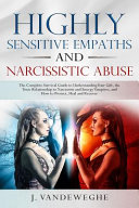 Highly Sensitive Empaths and Narcissistic Abuse