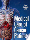 """Medical Care of Cancer Patients"" by Sai-Ching Jim Yeung, Carmen P. Escalante, Robert F. Gagel"