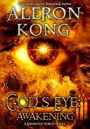 God s Eye  Awakening  A Labyrinth World Novel Book PDF