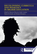 Decolonising Curricula And Pedagogy In Higher Education