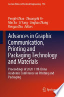 Advances in Graphic Communication  Printing and Packaging Technology and Materials