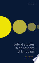 Oxford Studies in Philosophy of Language