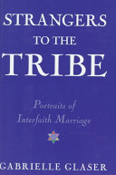 Strangers to the Tribe Book