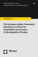 The European Water Framework Directive as a Driver for Good Water Governance in the Republic of Turkey Pdf/ePub eBook