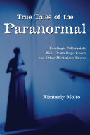 Pdf True Tales of the Paranormal Telecharger