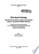 Risk Hazard Damage: Specification of Criteria to Assess Environmental Impact of Genetically Modified Organisms