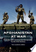 Afghanistan At War From The 18th Century Durrani Dynasty To The 21st Century