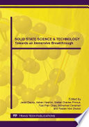 Solid State Science Technology Towards An Immersive Breakthrough Book PDF