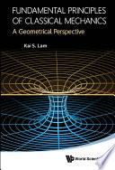 Fundamental Principles of Classical Mechanics Book