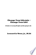 Change Your Lifestyle ~ Change Your Life!