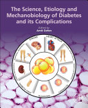 The Science Etiology And Mechanobiology Of Diabetes And Its Complications Book PDF