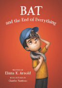 Bat and the End of Everything Pdf/ePub eBook