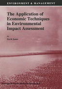 Pdf The Application of Economic Techniques in Environmental Impact Assessment
