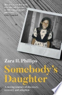 Somebody s Daughter   a moving journey of discovery  recovery and adoption
