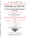 A Large Dictionary English and Dutch, in Two Parts