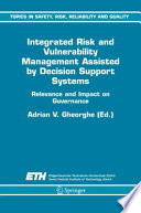 Integrated Risk And Vulnerability Management Assisted By Decision Support Systems Book PDF