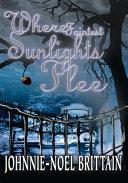 Where Faintest Sunlights Flee Pdf/ePub eBook