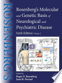 Rosenberg's Molecular and Genetic Basis of Neurological and Psychiatric Disease