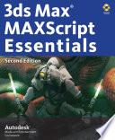 3ds Max MAXScript Essentials Pdf/ePub eBook