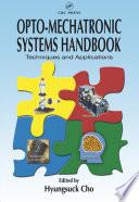 Opto Mechatronic Systems Handbook