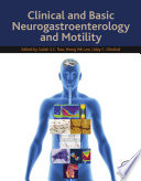 """""""Clinical and Basic Neurogastroenterology and Motility"""" by Satish S.C. Rao, Yeong Yeh Lee, Uday C. Ghoshal"""