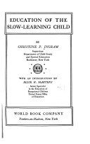 Education of the Slow learning Child