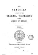 The statutes passed in the general convention of the Church of Ireland