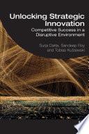 Unlocking Strategic Innovation