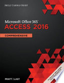 Shelly Cashman Microsoft Office 365 and Access 2016  : Comprehensive, Loose-Leaf Version