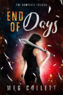 End of Days: The Complete Trilogy