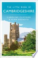 The Little Book of Cambridgeshire