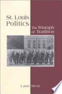St Louis Politics