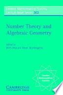 Number Theory And Algebraic Geometry