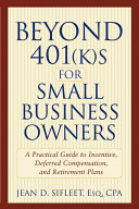 Beyond 401 k s for Small Business Owners