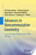 Advances in Noncommutative Geometry