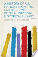A History of All Nations from the Earliest Times; Being a Universal Historical Library... Volume 11