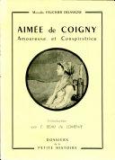 Aimée de Coigny, amoureuse et conspiratrice ebook