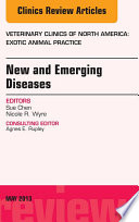 New And Emerging Diseases An Issue Of Veterinary Clinics Exotic Animal Practice